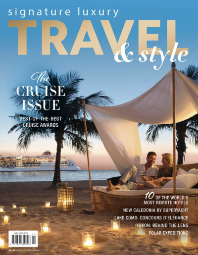 VOYAGE IN VOGUE - HOW TO SAIL IN STYLE AS FEATURED IN SIGNATURE LUXURY TRAVEL MAGAZINE'S CRUISE EDITION